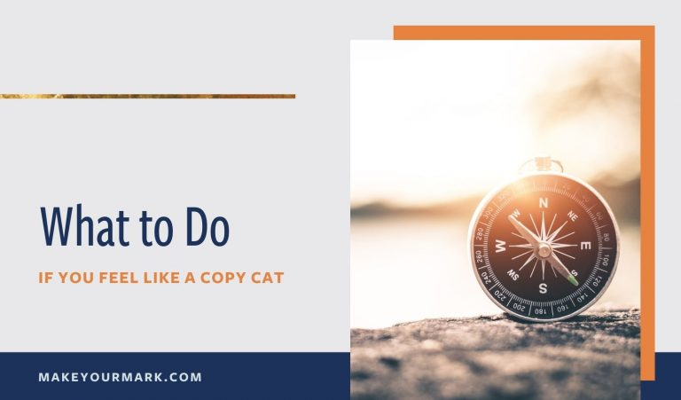 What to Do if You Feel Like a Copycat