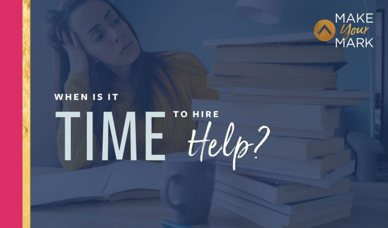 When Is It Time to Hire Help