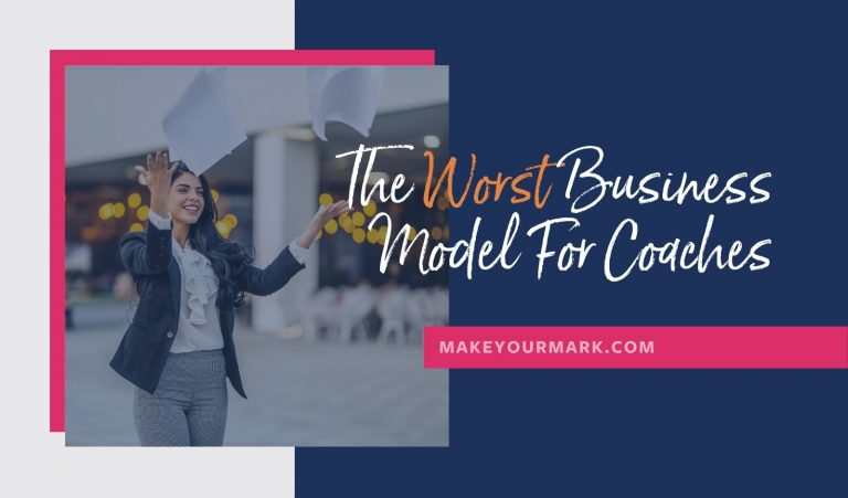 The Worst Business Model for Coaches