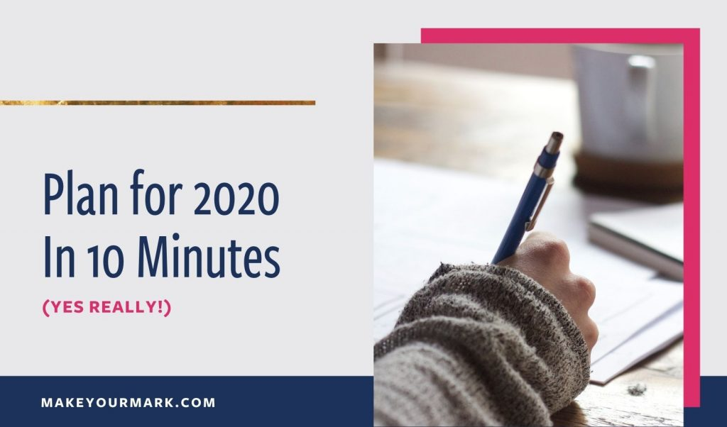 Plan for 2020 in 10 Minutes